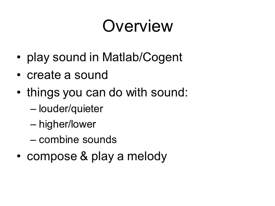 Overview play sound in Matlab/Cogent create a sound
