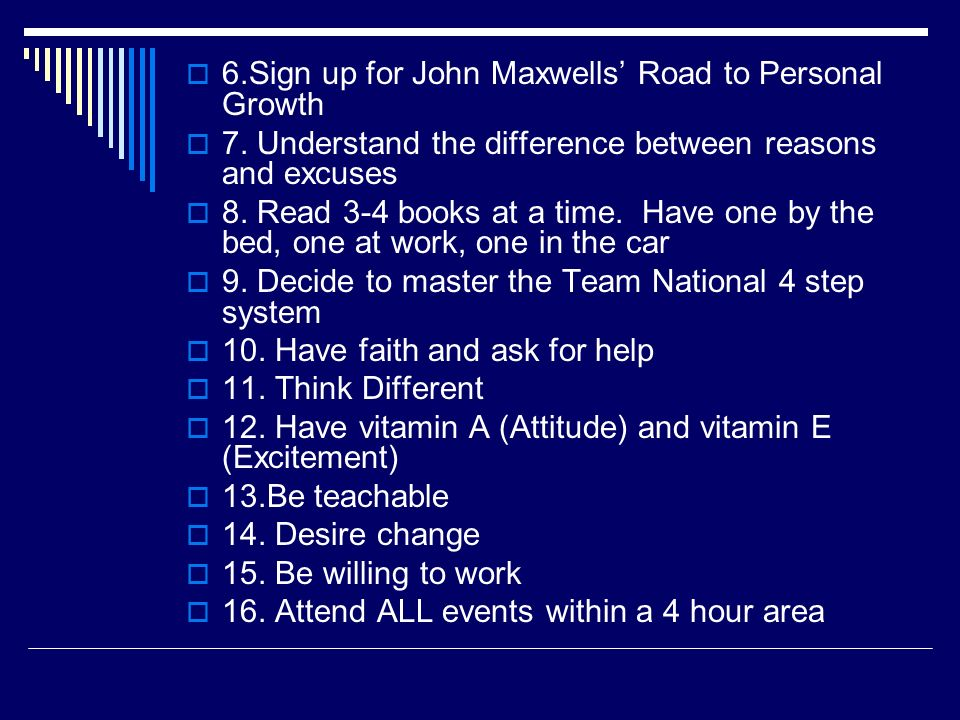 6.Sign up for John Maxwells' Road to Personal Growth