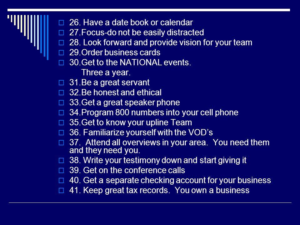 26. Have a date book or calendar