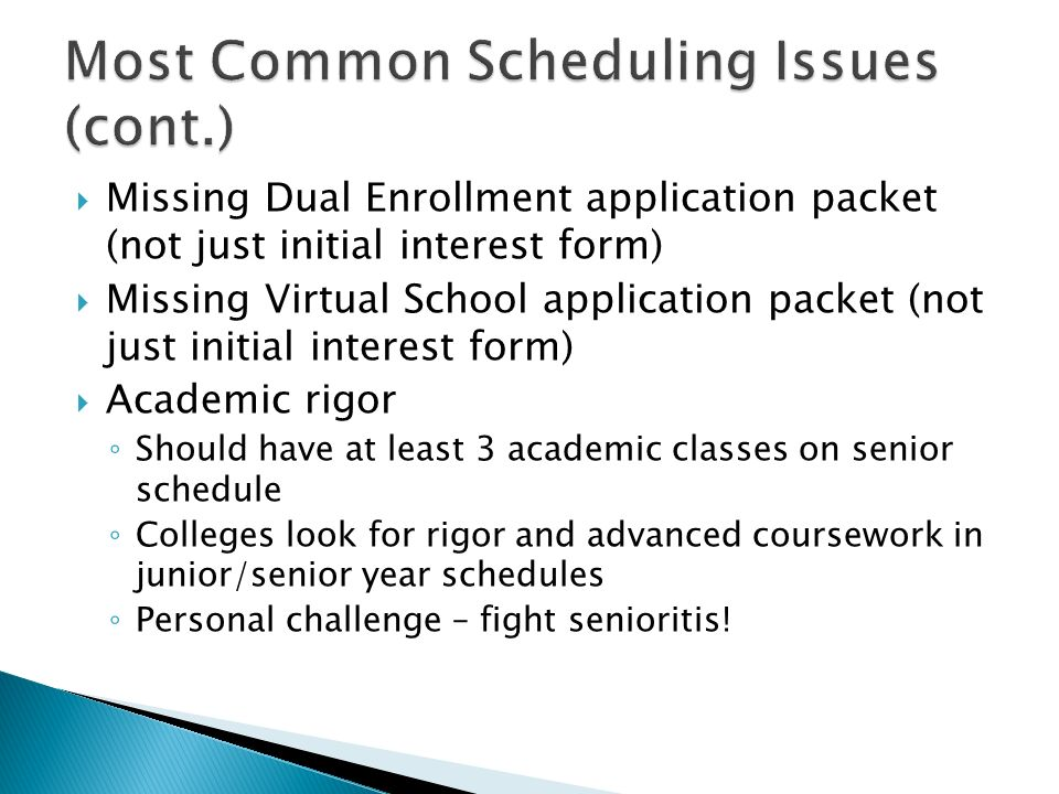Most Common Scheduling Issues (cont.)