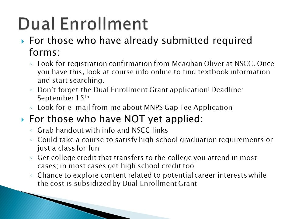 Dual Enrollment For those who have already submitted required forms: