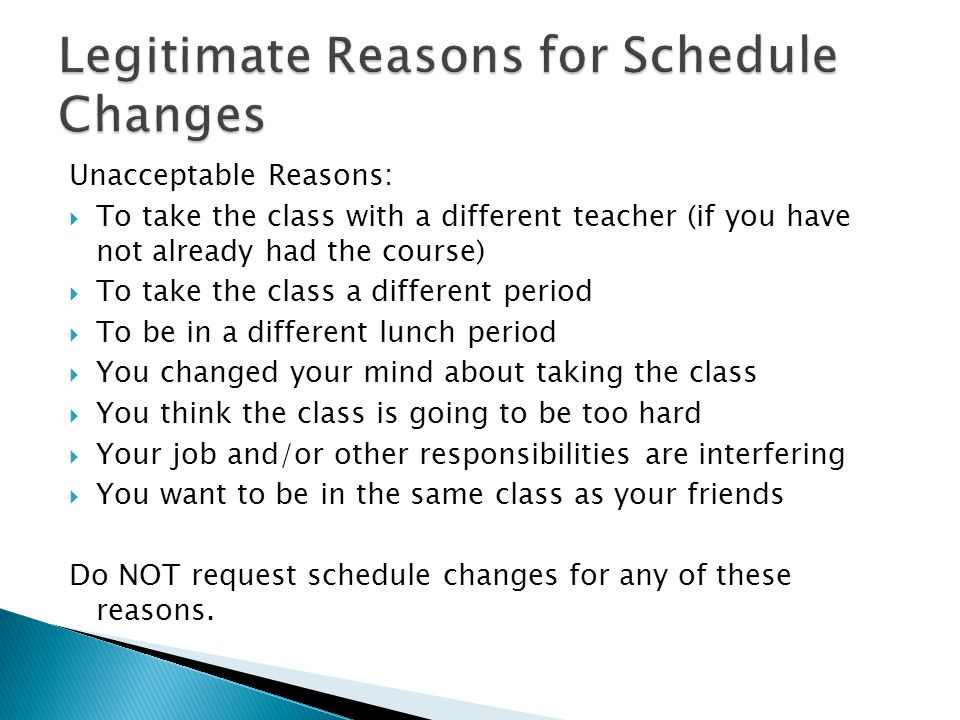 Legitimate Reasons for Schedule Changes