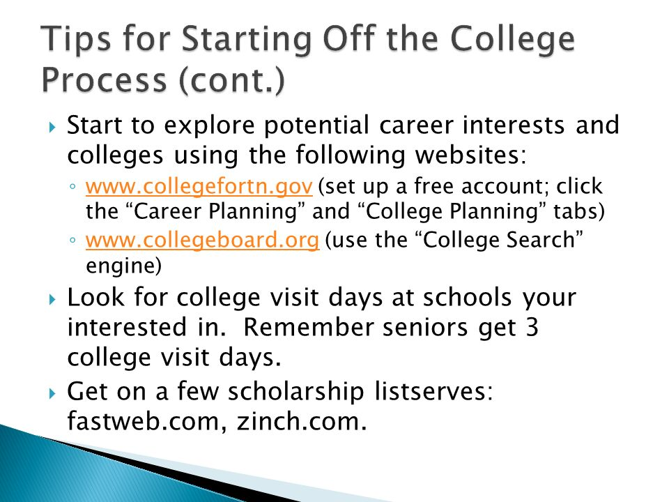 Tips for Starting Off the College Process (cont.)
