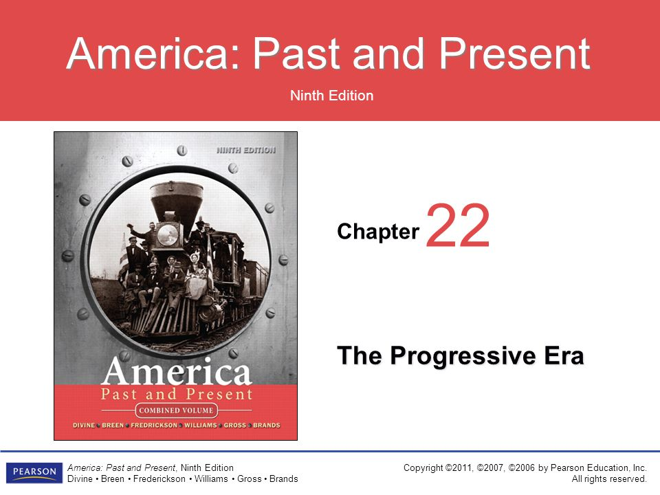 22 The Progressive Era