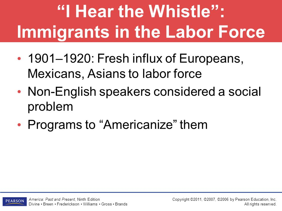 I Hear the Whistle : Immigrants in the Labor Force