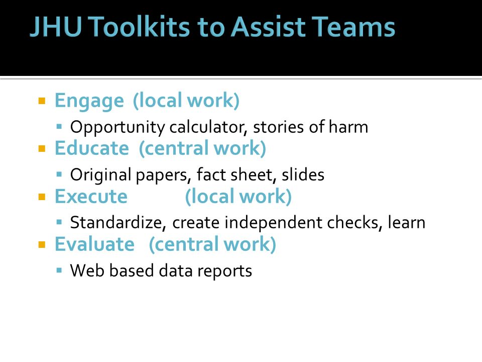 JHU Toolkits to Assist Teams