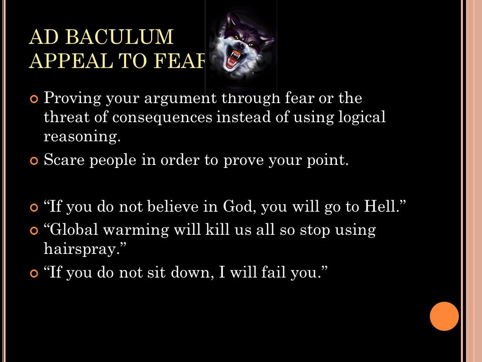 AD BACULUM APPEAL TO FEAR