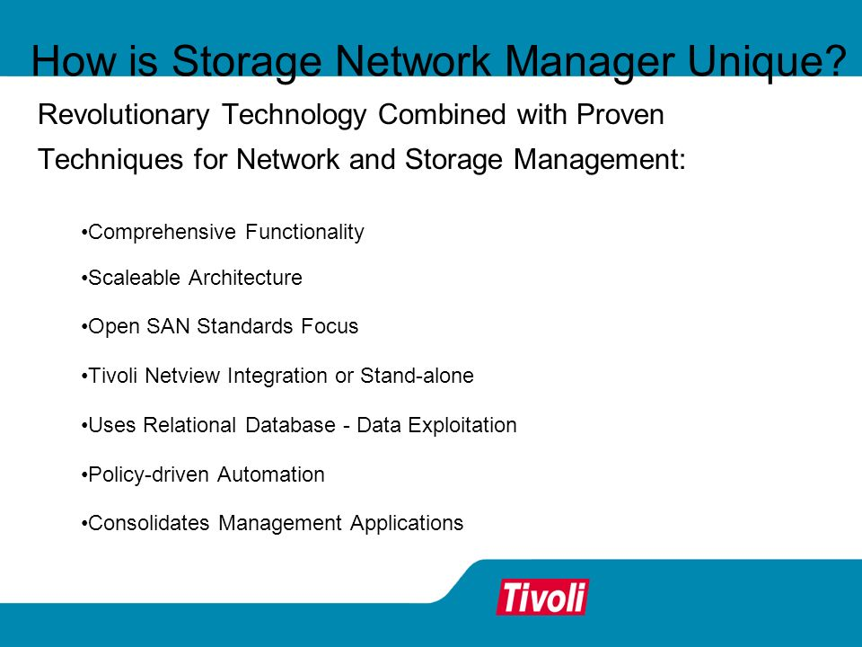 How is Storage Network Manager Unique