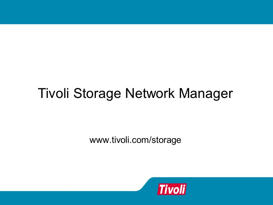 Tivoli Storage Network Manager