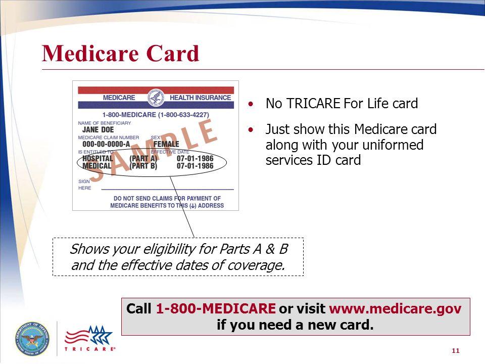 Call 1-800-MEDICARE or visit www.medicare.gov