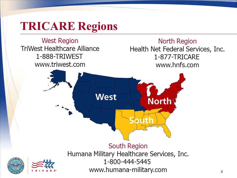 TRICARE Regions West Region North Region TriWest Healthcare Alliance