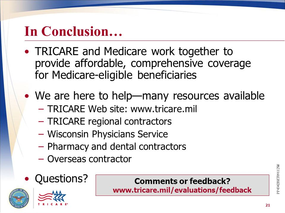 Comments or feedback www.tricare.mil/evaluations/feedback