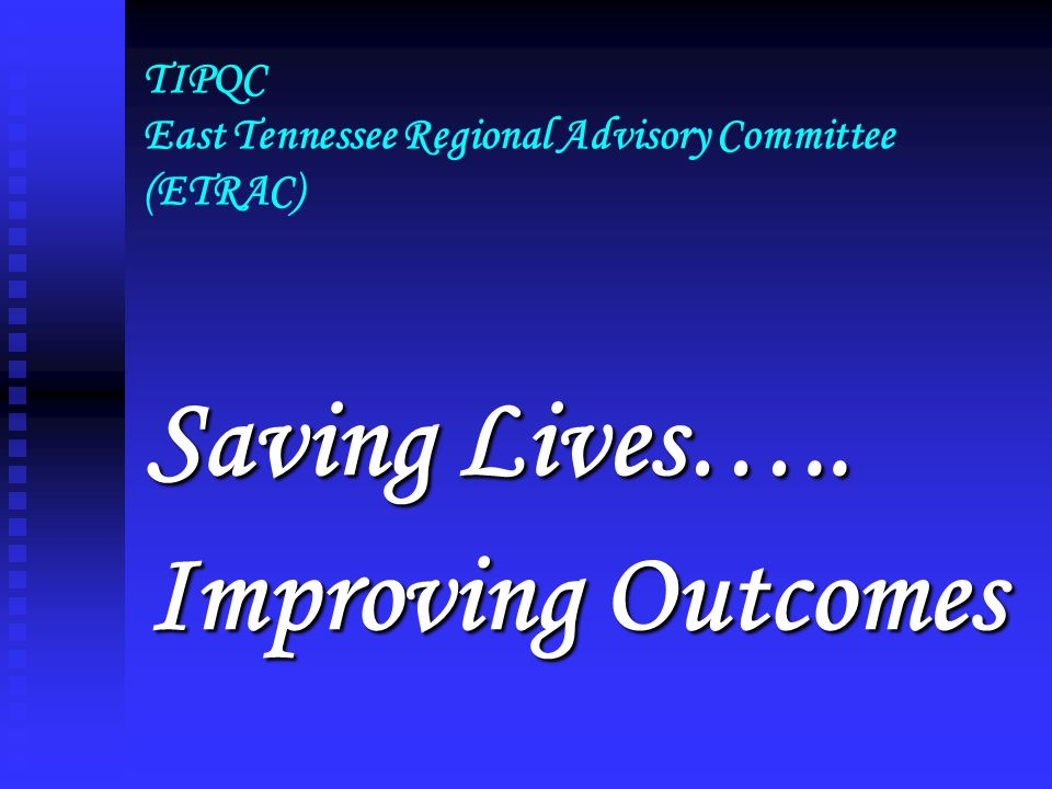 TIPQC East Tennessee Regional Advisory Committee (ETRAC)