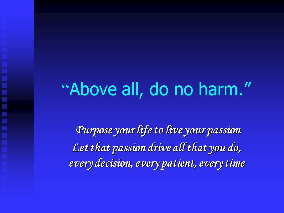 Purpose your life to live your passion