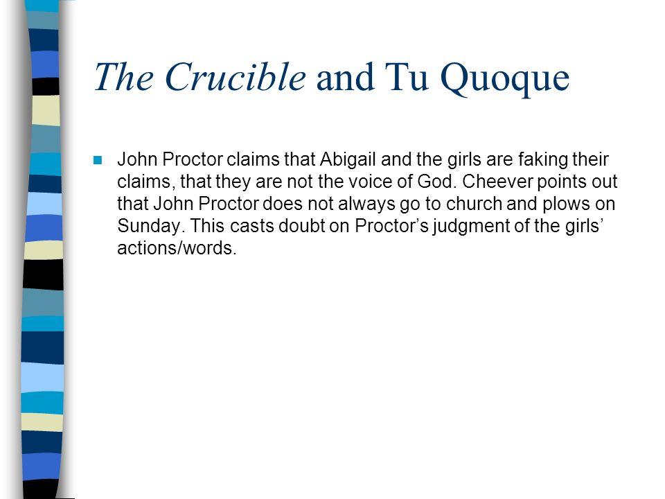 The Crucible and Tu Quoque