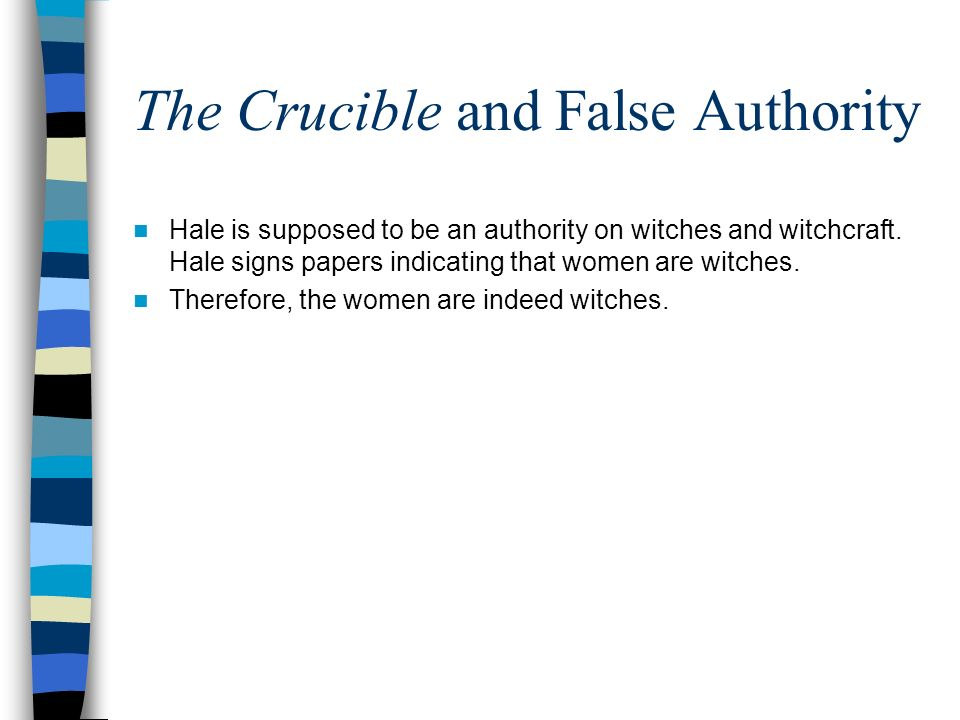 The Crucible and False Authority