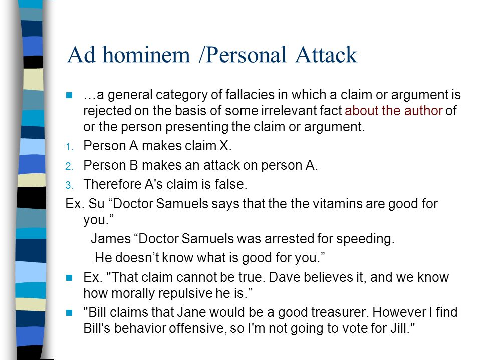 Ad hominem /Personal Attack