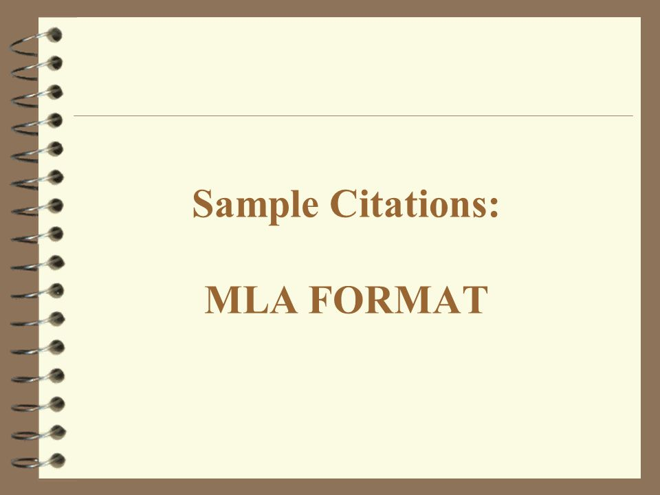 Sample Citations: MLA FORMAT
