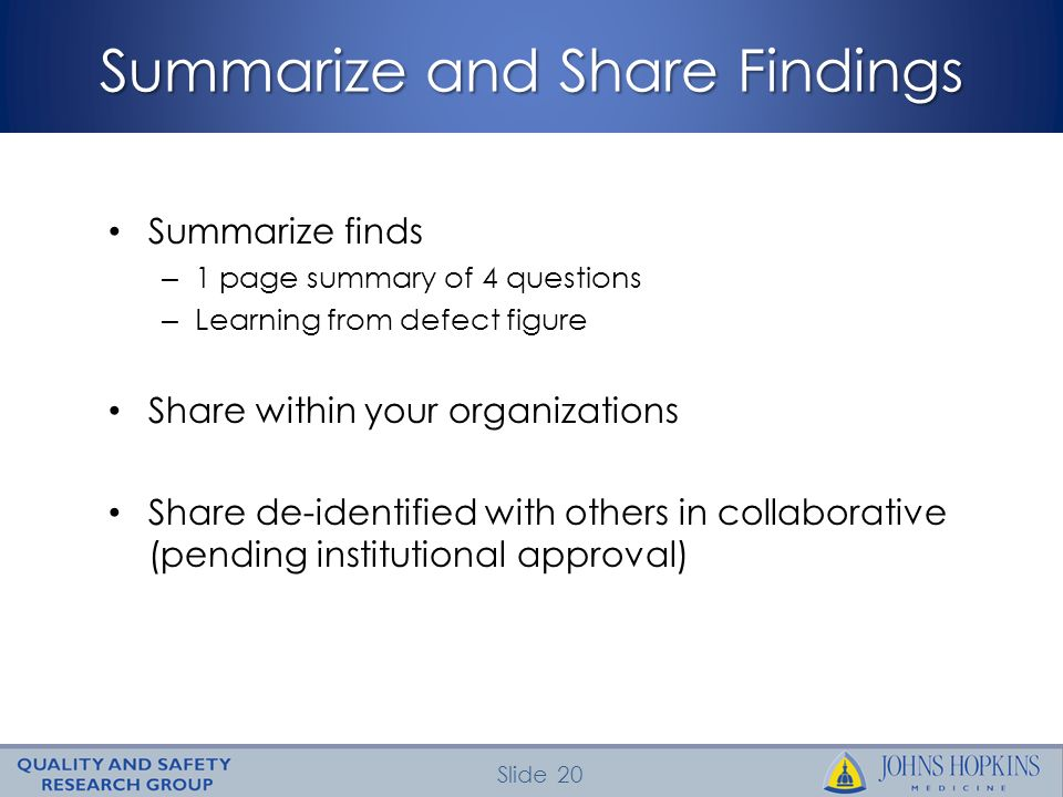 Summarize and Share Findings
