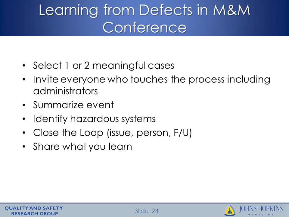 Learning from Defects in M&M Conference