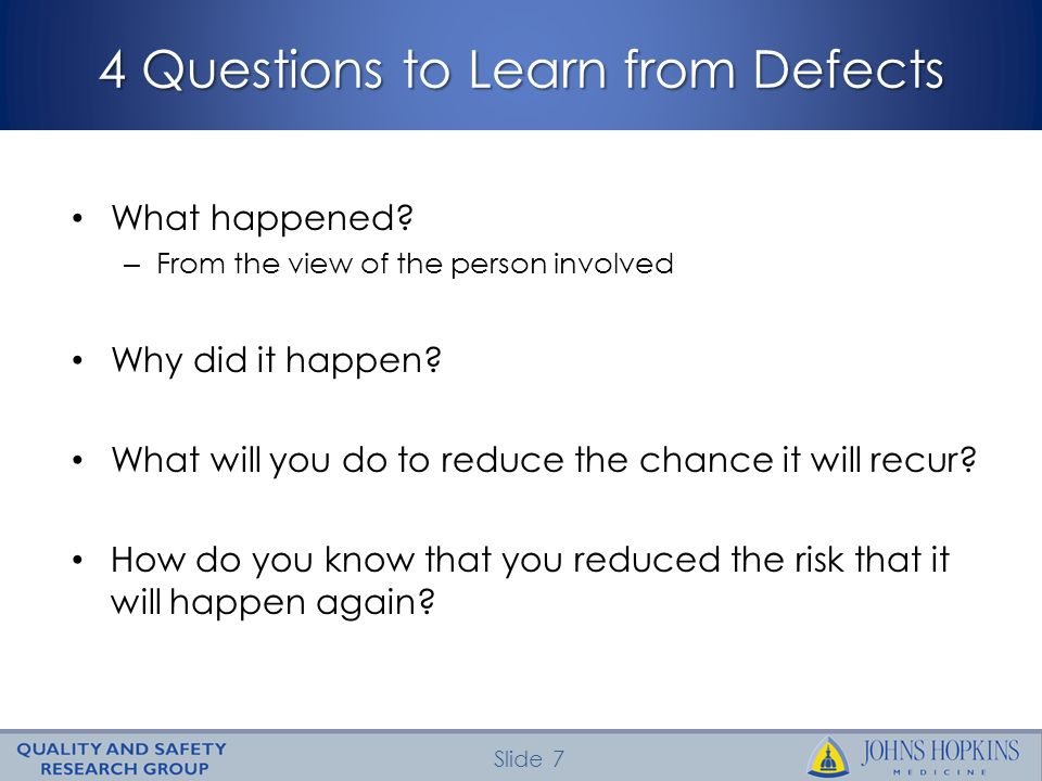 4 Questions to Learn from Defects