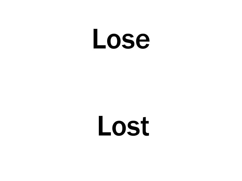 Lose Lost