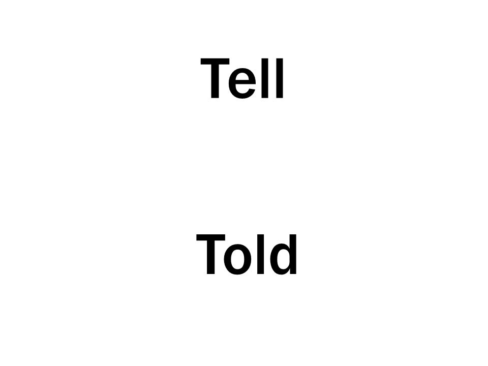 Tell Told