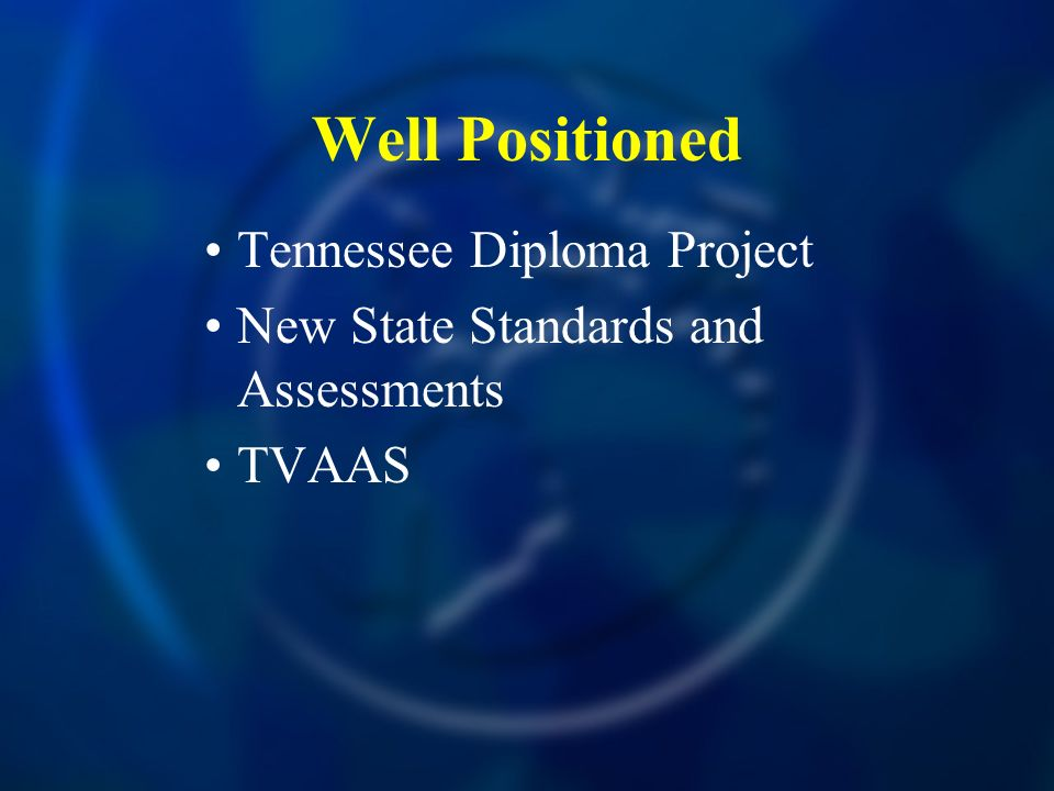 Well Positioned Tennessee Diploma Project