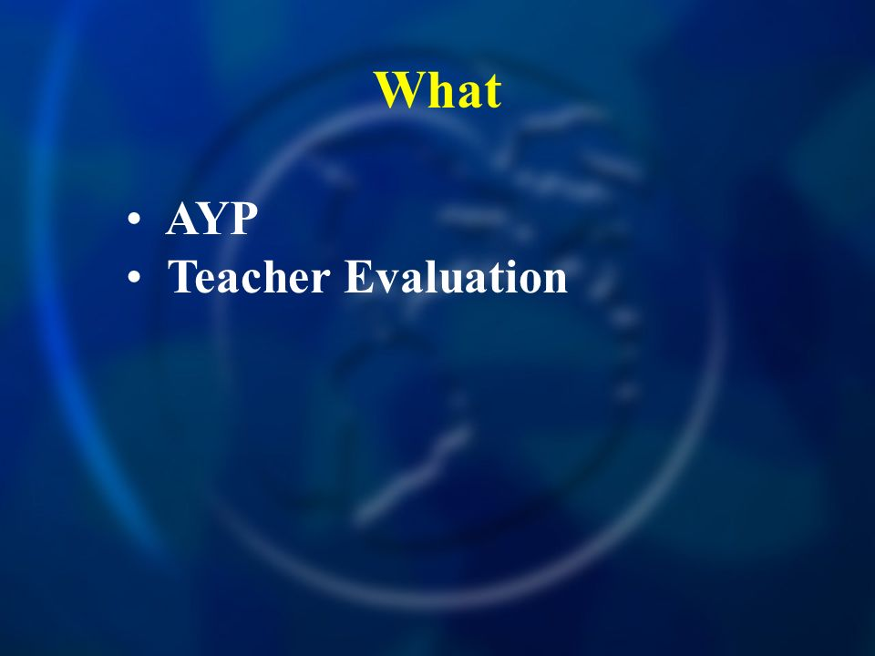 What AYP Teacher Evaluation