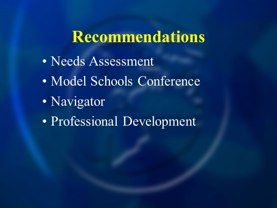 Recommendations Needs Assessment Model Schools Conference Navigator