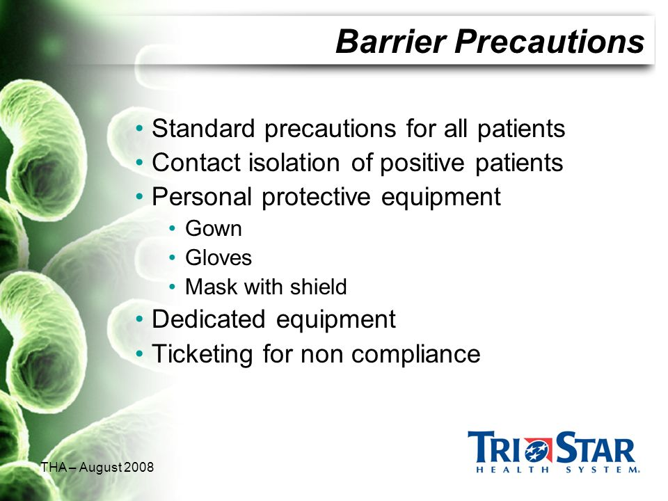 Barrier Precautions Standard precautions for all patients