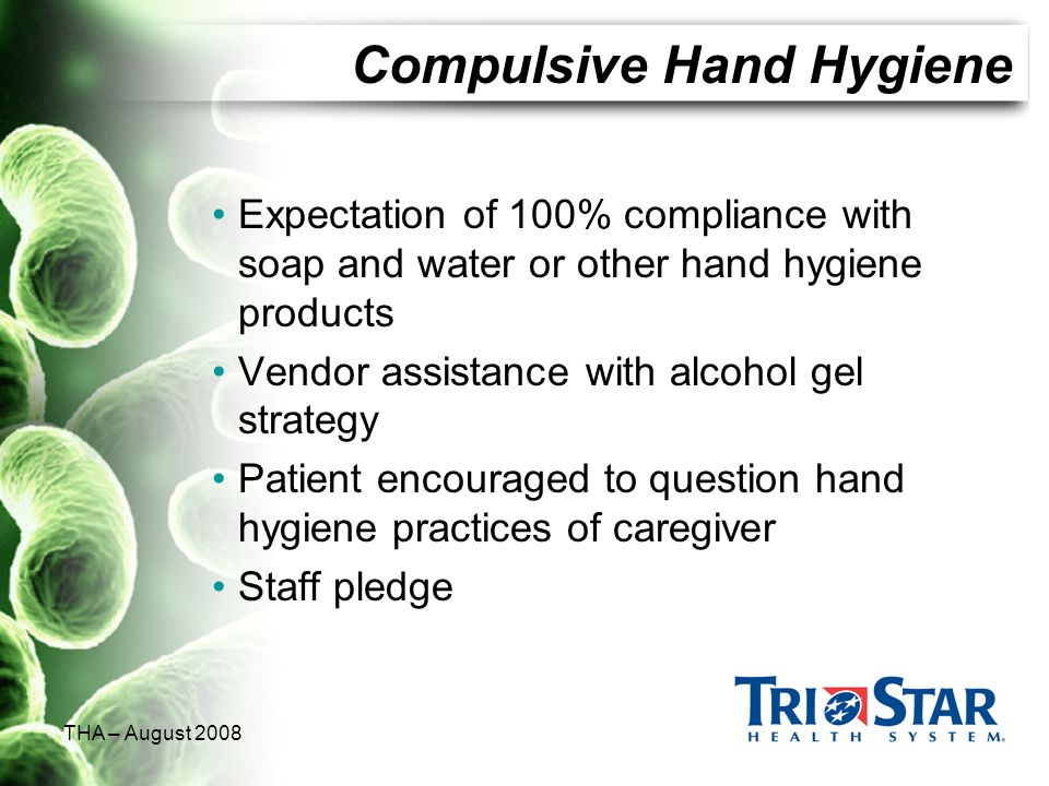 Compulsive Hand Hygiene