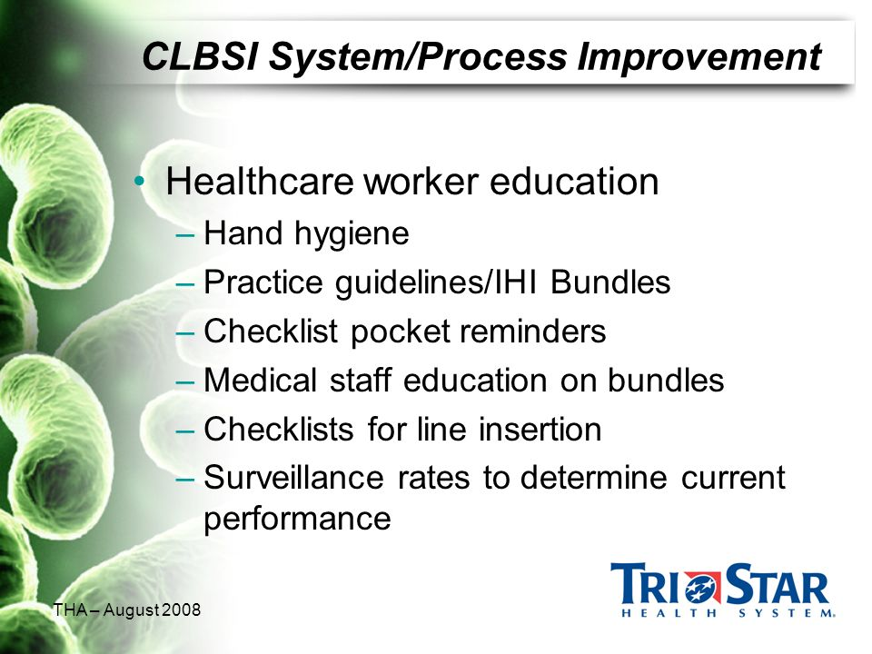 CLBSI System/Process Improvement