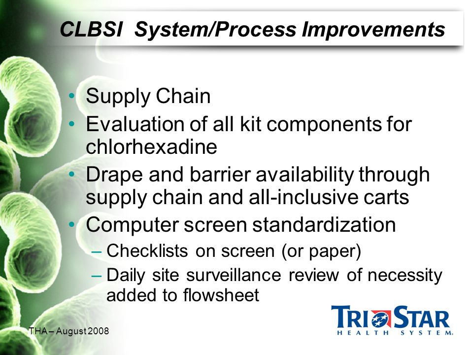 CLBSI System/Process Improvements