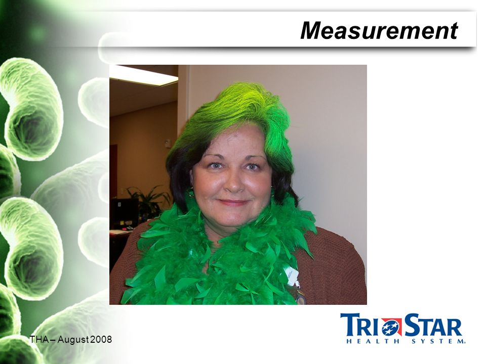 Measurement THA – August 2008 Yellow and green