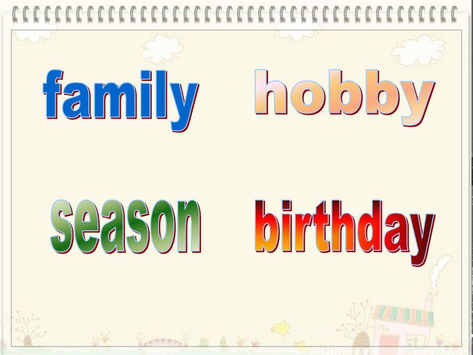 family hobby season birthday