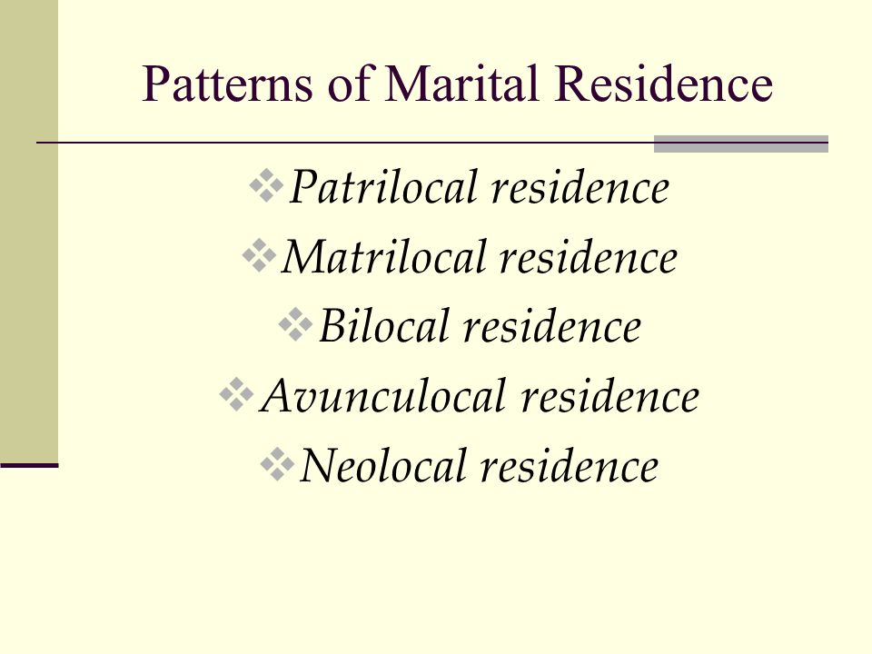 Patterns of Marital Residence