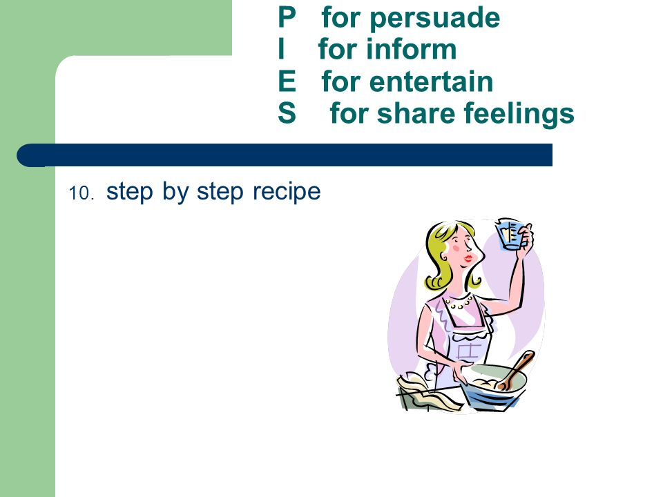 P for persuade I for inform E for entertain S for share feelings