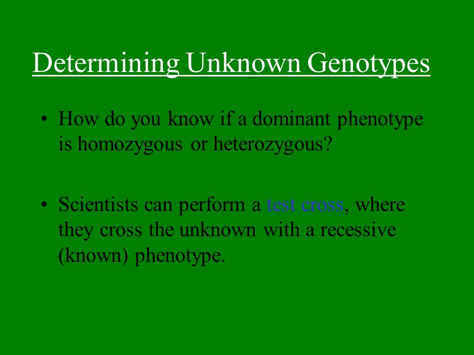 Determining Unknown Genotypes