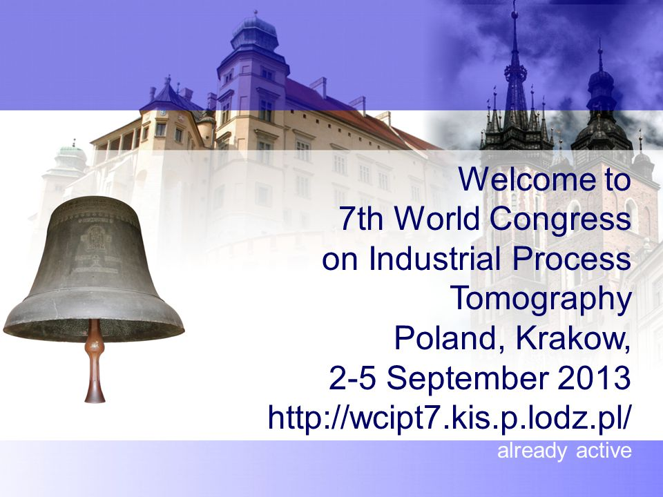 Welcome to 7th World Congress on Industrial Process Tomography