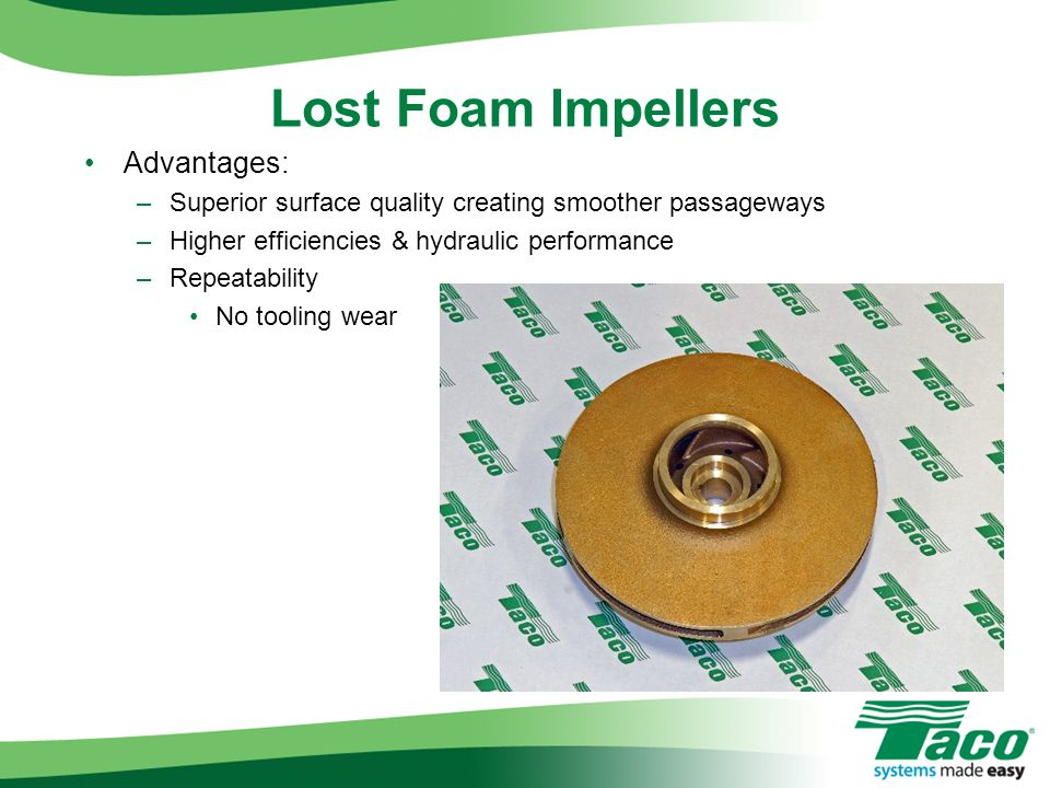 Lost Foam Impellers Advantages: