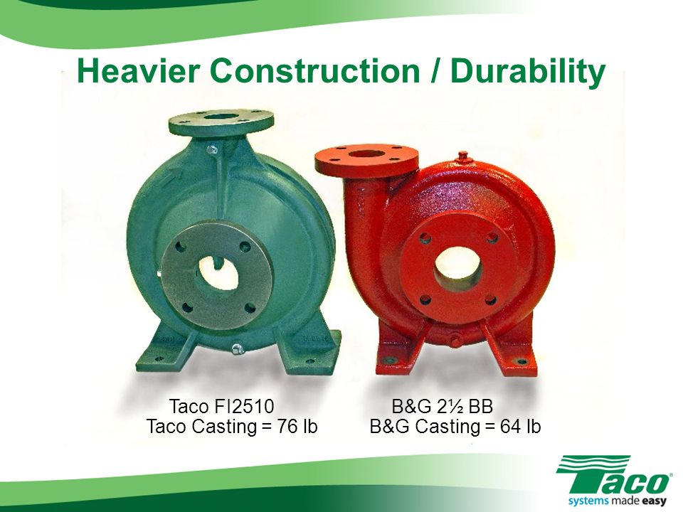 Heavier Construction / Durability