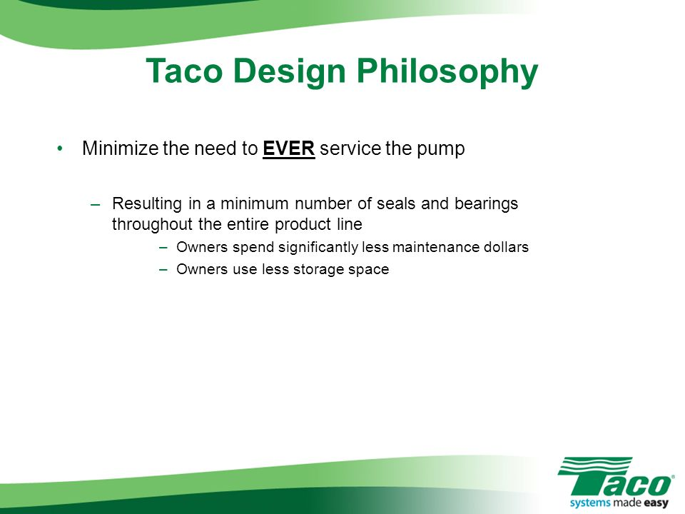 Taco Design Philosophy