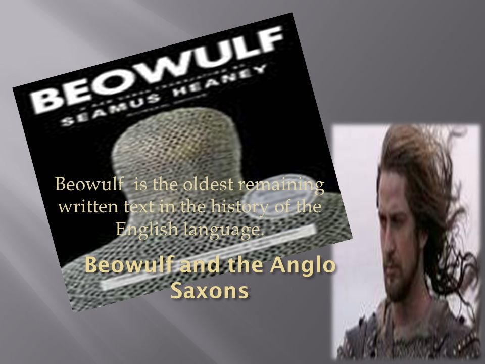 Beowulf and the Anglo Saxons