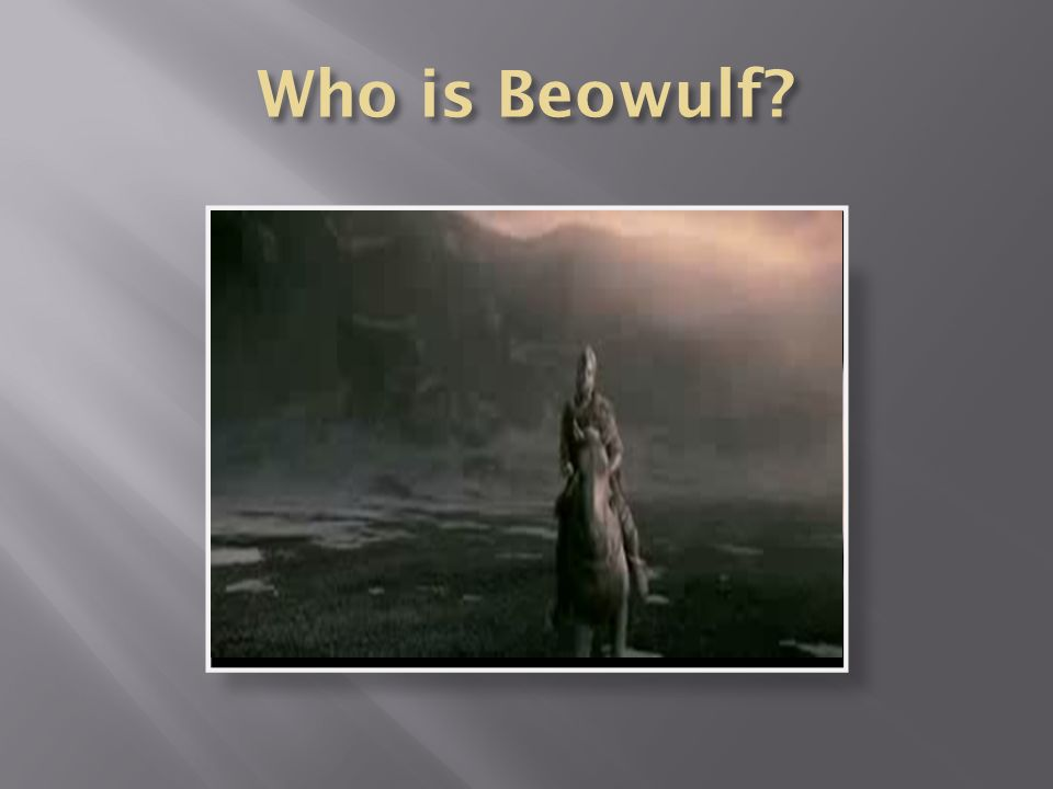Who is Beowulf