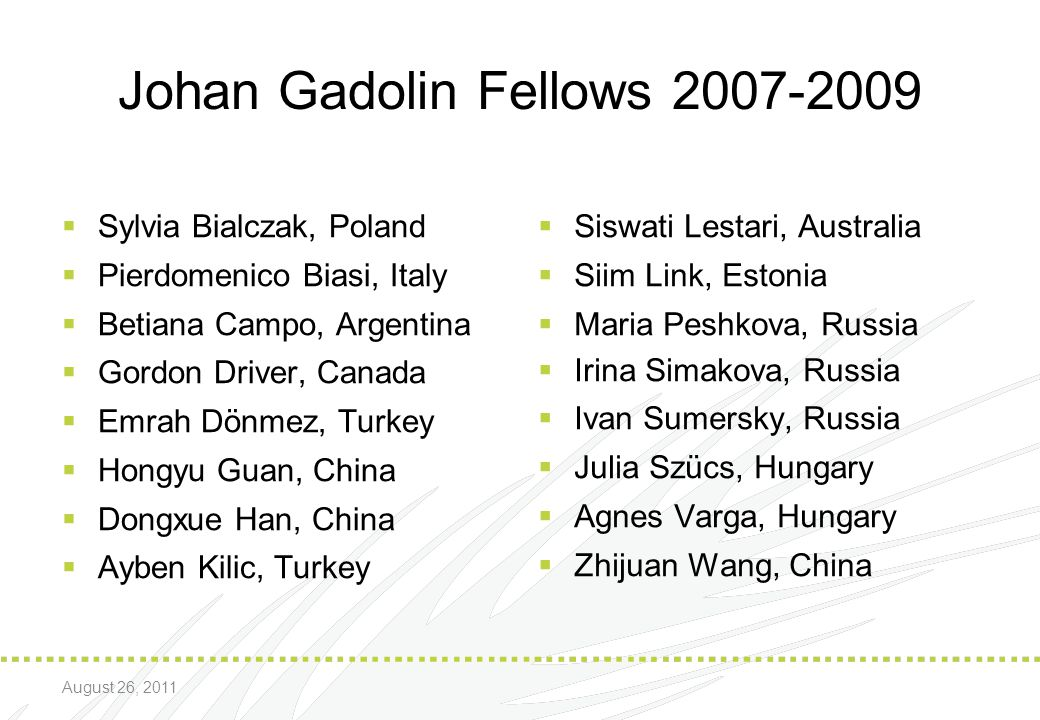 Johan Gadolin Fellows 2007-2009