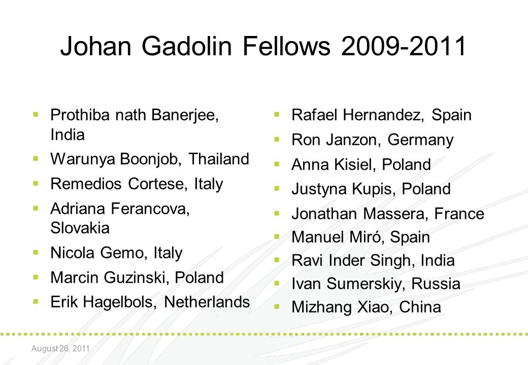 Johan Gadolin Fellows 2009-2011
