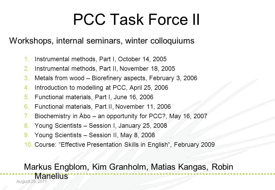 PCC Task Force II Workshops, internal seminars, winter colloquiums