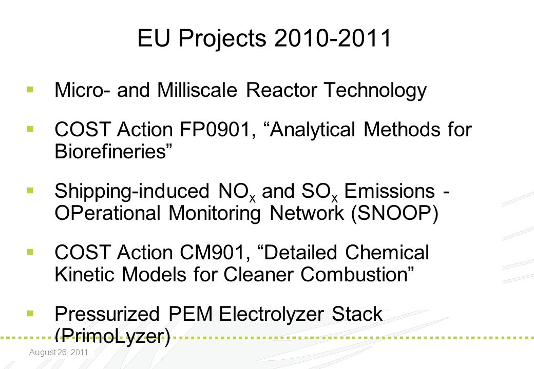 EU Projects 2010-2011 Micro- and Milliscale Reactor Technology