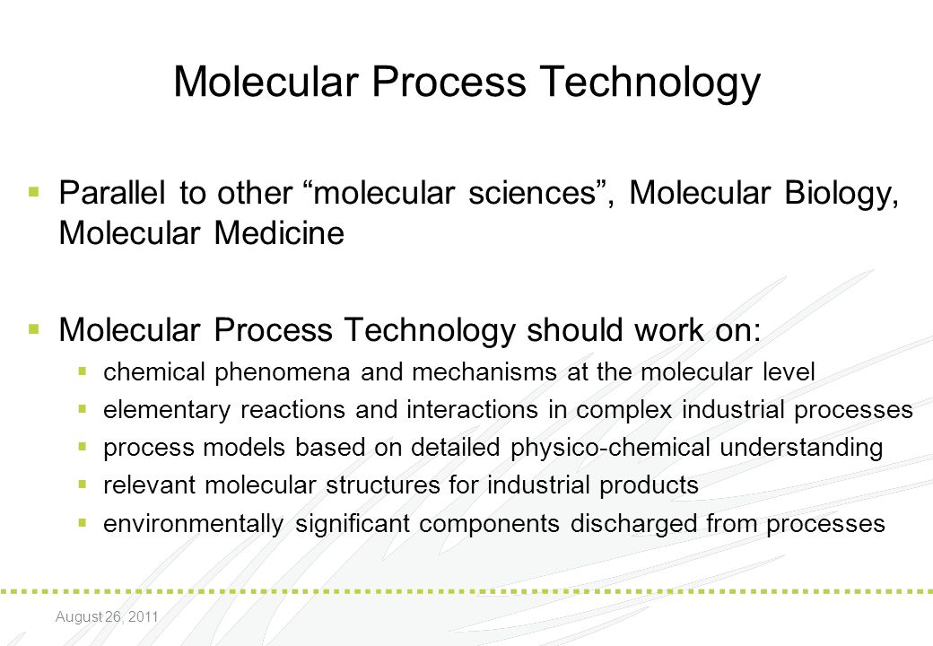 Molecular Process Technology